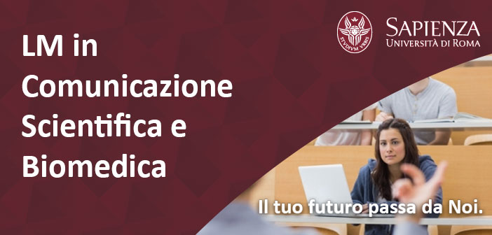 COMBIOMED:Laurea Magistrale in Comunicazione Scientifica e Biomedica Università La Sapienza di Roma